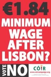 Cartel del grupo político Coir que anima a los irlandeses a votar NO en el referendum por el Tratado de Lisboa