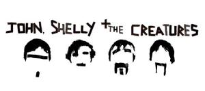 John, Shelly & The Creatures